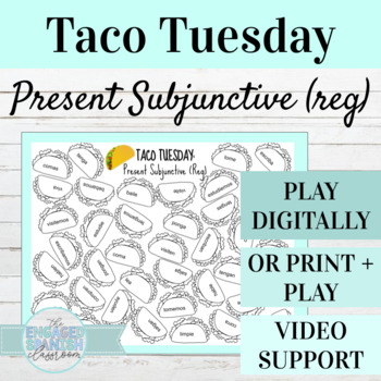 Spanish Present Subjunctive Tense TACO TUESDAY Conjugation Game (Reg Verbs)