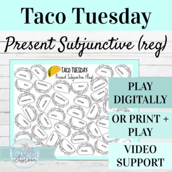 Spanish Present Subjunctive Tense TACO TUESDAY Conjugation