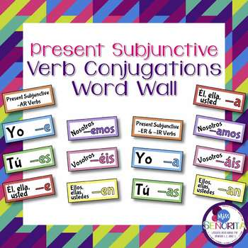 Spanish Present Subjunctive Verb Conjugations Word Wall & Bulletin Board Set