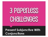 Spanish Present Subjunctive With Conjunctions Paperless Ch