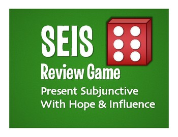 Spanish Present Subjunctive With Hope and Influence Seis Game