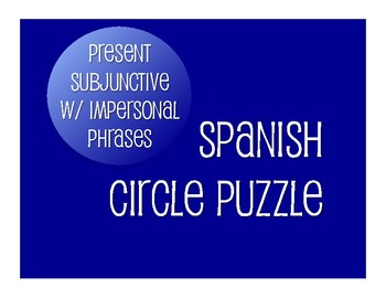 Spanish Present Subjunctive With Impersonal Phrases Circle Puzzle