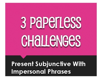 Spanish Present Subjunctive With Impersonal Phrases Paperless Challenges