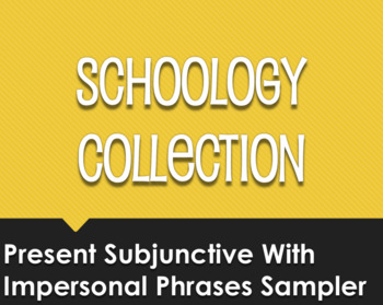 Spanish Present Subjunctive With Impersonal Phrases Schoology Collection Sampler