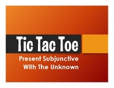 Spanish Present Subjunctive With The Unknown Tic Tac Toe Partner Game