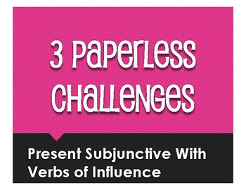 Spanish Present Subjunctive With Hope and Influence Paperless Challenges