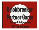 Spanish Present Subjunctive With the Unknown Brickbreaker Partner Game