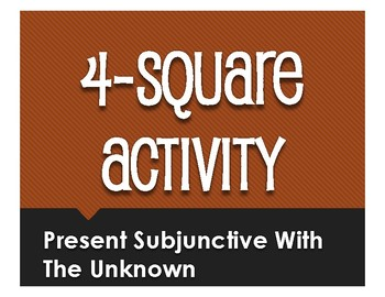 Spanish Present Subjunctive With the Unknown Four Square Activity