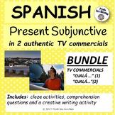 "Spanish – Present Subjunctive in 2 TV ads – BUNDLE of ""Oja"