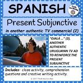 Spanish – Present Subjunctive in a similar authentic TV ad