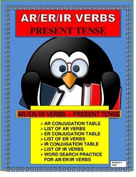 Spanish Present Tense(AR/ER/IR) Verbs- Conjugation Tables & Writing Sentences