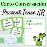 Spanish Present Tense AR Verbs Cacto Conversación Speaking