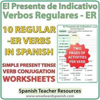 Spanish Present Tense Conjugation Worksheets - Regular ER Verbs
