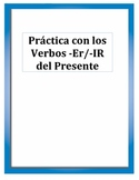 Spanish Present Tense -ER/-IR Verb Practice