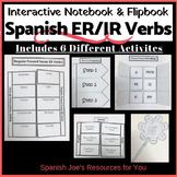Spanish Present Tense ER & IR Verbs Interactive Notebook (Comprehensive)