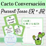 Spanish Present Tense ER and IR Verbs Cacto Conversación S