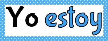 Spanish Present Tense ESTAR Verb Conjugations Word Wall & Bulletin Board Set