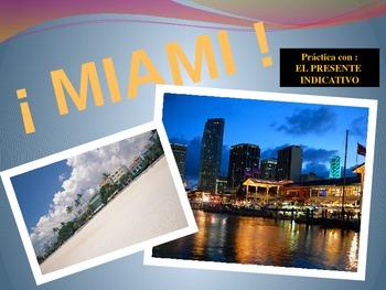 Spanish Present Tense Indicative:  Life in Miami
