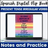 Spanish Present Tense Irregular Verbs Digital Flip Book