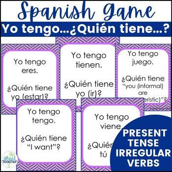 Spanish Present Tense Irregular Verbs I have...who has...? Game