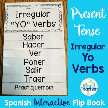 Spanish Present Tense Irregular YO Verbs Interactive Flip Book