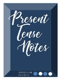 Spanish Present Tense Notes - Regulars & Irregulars