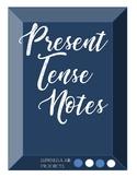 Spanish Present Tense Notes - Regulars & Irregulars
