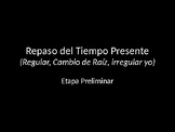 Spanish Present Tense Powerpoint
