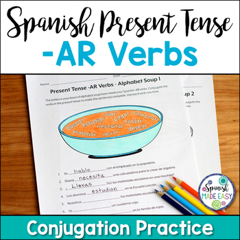 Spanish Present Tense Regular -AR Verbs Conjugation Practice