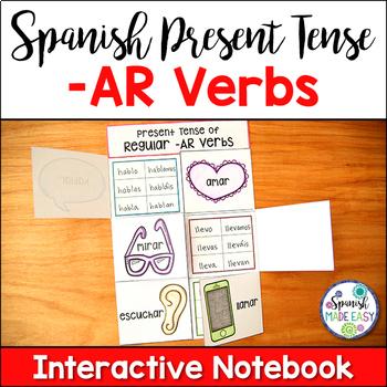 Spanish Present Tense Regular -AR Verbs Interactive Notebook Activity