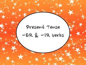 Spanish Present Tense Regular -ER & -IR Verbs PowerPoint Slideshow