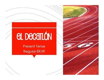 Spanish Present Tense Regular ER and IR Decathlon