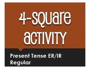 Spanish Present Tense Regular ER and IR Four Square Activity