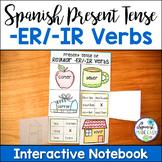 Spanish Present Tense Regular -ER and -IR Verbs Interactive Notebook Activity