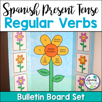 Spanish Present Tense Regular Verbs Bulletin Board Set