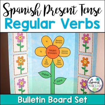 Spanish Present Tense Regular Verbs Bulletin Board Decor
