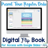 Spanish Present Tense Regular Verbs Digital Flip Book