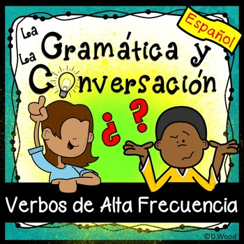 Spanish Present Tense Review (High Frequency Verbs)