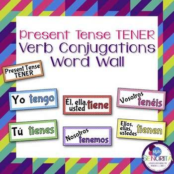 Spanish Present Tense TENER Verb Conjugations Word Wall & Bulletin Board Set