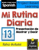 Spanish Presentation - Mi Rutina Diaria - My Daily Routine