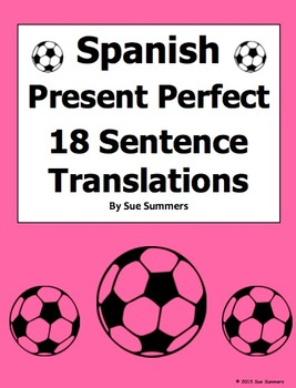 Spanish Present Perfect 18 Sentence Translations and Image IDs
