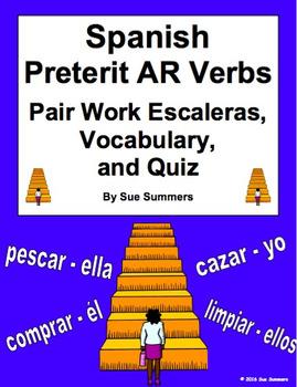 Spanish Preterit AR Verbs Pair Work Escaleras Activity, Vocabulary, and Quiz