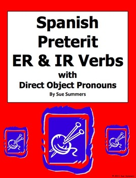 Spanish Preterit ER and IR Verbs Sentences With Direct Object Pronouns