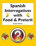 Spanish Preterit, Interrogatives, and Food - Spanish Question Words