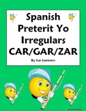 Spanish Preterit Irregular Yo Verbs Sentence Translations
