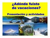 Spanish Preterit Tense- ¿Adonde Fuiste de Vacaciones? presentation