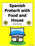 Spanish Preterit Verb Sentence Translations With Food and House