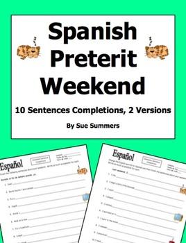 Spanish Preterit Weekend 10 Sentence Completions - 2 Versions