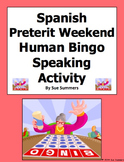 Spanish Preterit Weekend Human Bingo Game Speaking Activity & Follow-Up