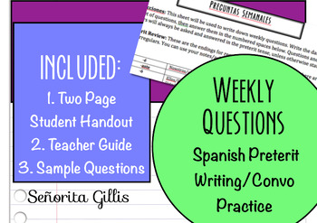 Spanish Preterit Weekly Questions Writing & Convo Activity